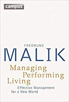 Book Managing Performing Living: Effective Management for a New World - Second Edition