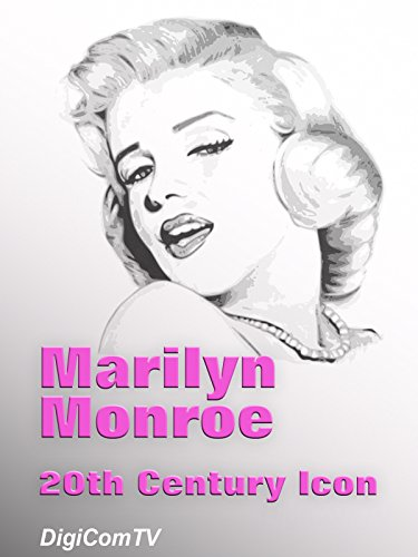 Marilyn Monroe - 20th Century Icon