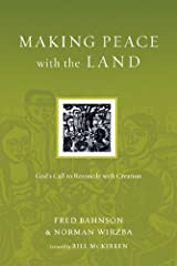Making Peace with the Land: God's Call to Reconcile with Creation (Resources for Reconciliation) Paperback