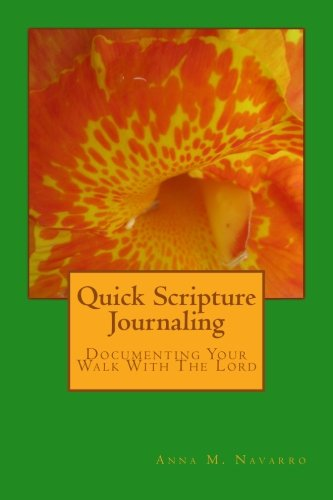 Quick Scripture Journaling: Documenting Your Walk With The Lord pdf epub