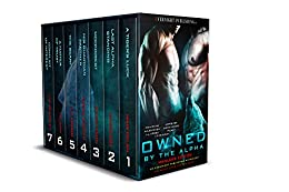 Owned by the Alpha: Manlove Edition by [Dylan, Maia, Cox, James, Dixon, Jules, Kincaid, Elena, Longo, L.J., ., Pelaam, Blakeley, L.D.]