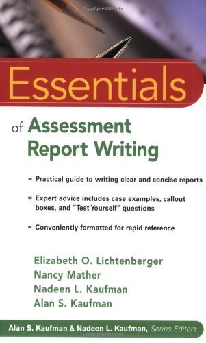 [ Essentials of Assessment Report Writing (Essentials of Psychological Assessment) ] By Lichtenberger, Elizabeth O ( Author ) [ 2004 ) [ Paperback ]