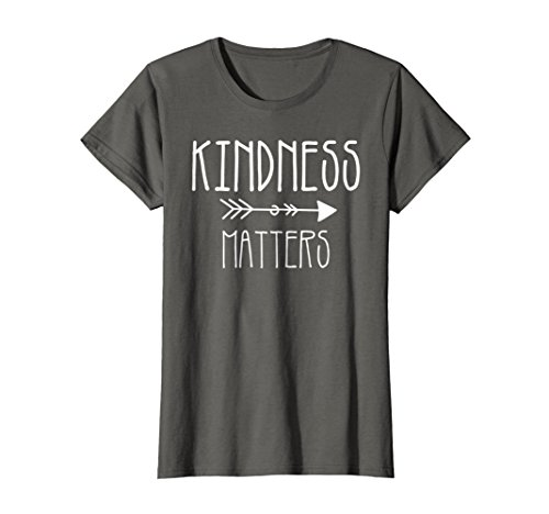 Womens Teacher t-shirt. Kindness tshirt. Kindness matters t-shirt Medium Asphalt