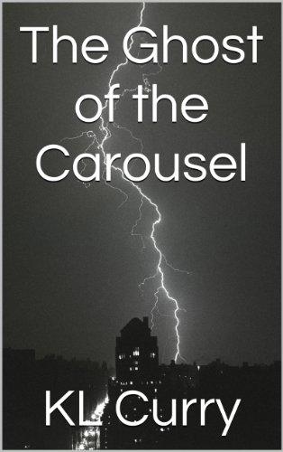 The Ghost of the Carousel (The Kiki Leeton Mysteries Book 2)