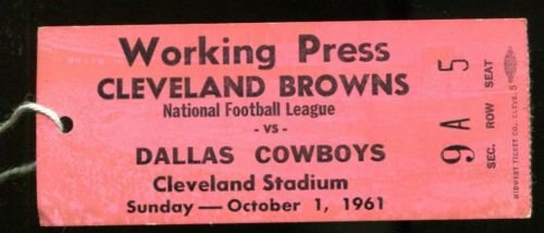 1961 Cleveland Browns v Dallas Cowboys Press Pass Ticket 10/1/61 23533 by Headline Sports