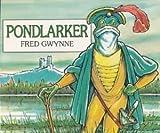 Pondlarker, Fred Gwynne, 0671708465