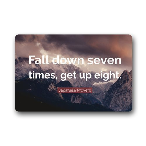 Dick Sidney Motto Of Life Dream Success Quote Words Fall down seven times get up eight Non-slip mats doormat (Fall Down Seven Get Up Eight Quote)