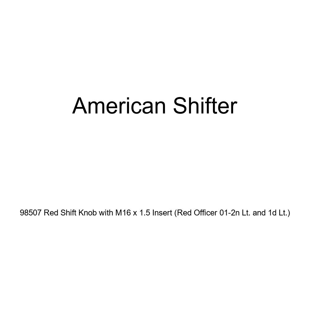 American Shifter 98507 Red Shift Knob with M16 x 1.5 Insert Red Officer 01-2n Lt. and 1d Lt.