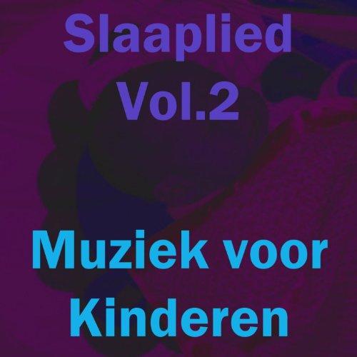 Amazon.com: Slaaplied, vol. 2: Muziek voor Kinderen: MP3