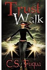 [ Trust Walk BY Fuqua, C. S. ( Author ) ] { Paperback } 2010 Paperback