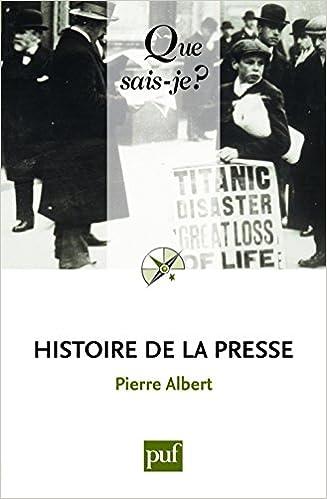 En ligne téléchargement Histoire de la presse pdf ebook