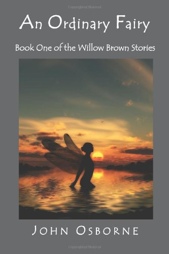 Download An Ordinary Fairy: Book One of the Willow Brown Stories pdf