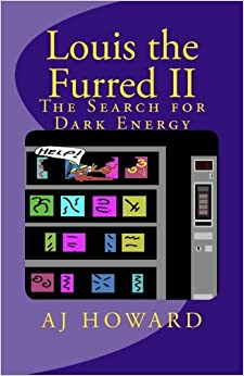 Louis the Furred - Volume Two: The Search for Dark Energy: Volume 2