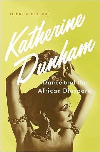 Katherine Dunham: Dance and the African Diaspora: Joanna Dee