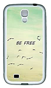 Be Free Bird Theme Samsung Galaxy S4 i9500 Case TPU Material