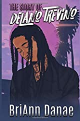 The Story of DeLano Trevino Paperback