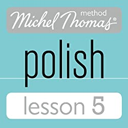 Michel Thomas Beginner Polish Lesson 5