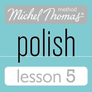 Michel Thomas Beginner Polish Lesson 5 Hörbuch