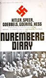 Nuremberg Diary, Gustave M. Gilbert, 0451045513