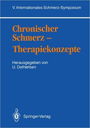 Chronischer Schmerz - Therapiekonzepte: V. Internationales Schmerz-Symposium