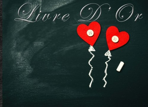 Livre d'Or: Format paysage - 100 pages - Ardoise - Coeurs - Ballons - Fleurs (French Edition)