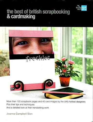 - The Best of British Scrapbooking: More than 120 scrapbook pages and 40 carc image by the UK's hottest designers