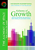Alchemy of Growth (The Alchemy of Space Book 1)
