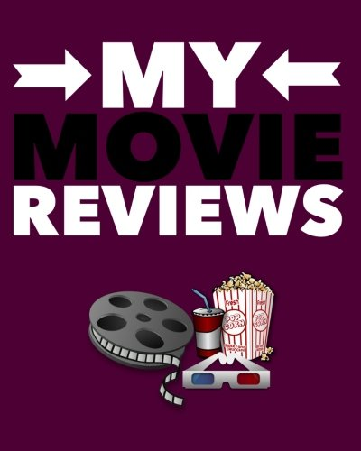 """Download My Movie Reviews: Purple Cover  Perfect Gift for Movie Lovers  Movie Journal Film Log  Keep A record Of All The Movies You Have Watched & Your ...  8 x 10"""" Large (Film Reviews) (Volume 18) PDF"""