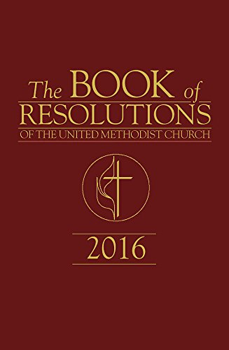 The Book of Resolutions of The United Methodist Church 2016 (Book Methodist)