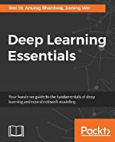 Deep Learning Essentials Front Cover
