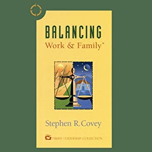 Balancing Work & Family Audiobook