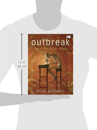Outbreak Plagues That Changed History Bryn Barnard 9780553522228