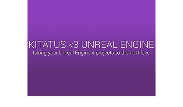 Amazon com: Watch Kitatus <3 Unreal Engine 4 | Prime Video