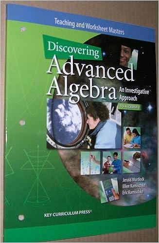Discovering Advanced Algebra, An Investigative Approach to Algebra ...