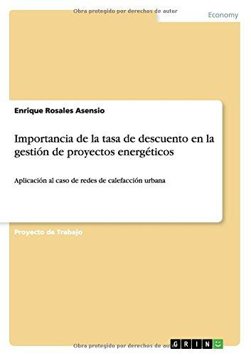 Descargar Libro Importancia De La Tasa De Descuento En La Gestión De Proyectos Energéticos Enrique Rosales Asensio