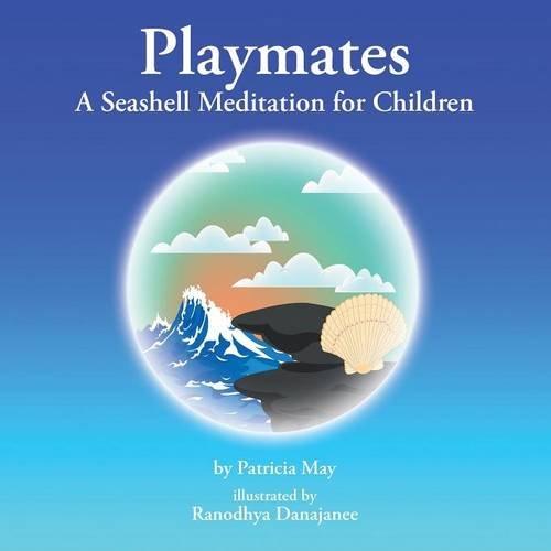 Playmates: A Seashell Meditation for Children Text fb2 book