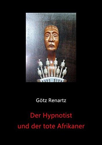 Der Hypnotist und der tote Afrikaner