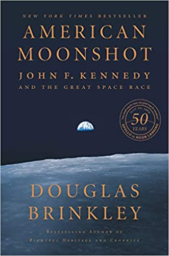 book cover: American Moonshot by Douglas Brinkley and Winifred Conkling