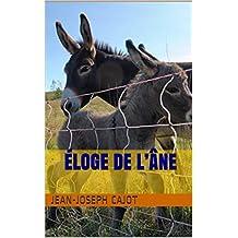 Éloge de l'âne (French Edition)