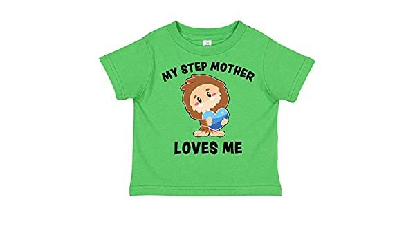 inktastic My Step Mother Loves Me with Bigfoot Toddler T-Shirt
