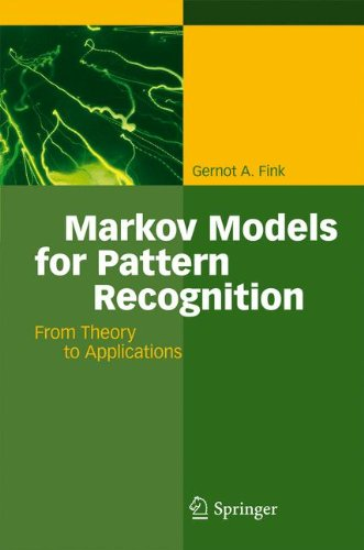 Markov Models for Pattern Recognition: From Theory to Applications by Gernot A Fink