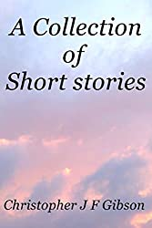 A Collection of Short stories: 35,000 words total; previously published as the books; The Cat's Whiskers, Herding Cats, A Gallimaufry of Short Stories ... to the story Chicken?..For the soul