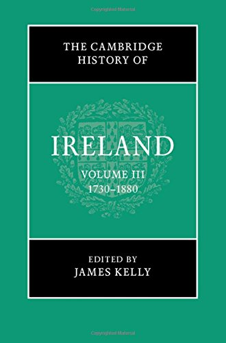 The Cambridge History of Ireland: Volume 3, 1730-1880