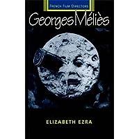 George Melies (French Film Directors Series)
