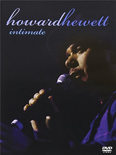 Howard Hewett – Intimate – Greatest Hits Live
