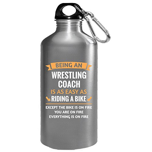 Being A Wrestling Coach Is Easy - Water Bottle by This Gift Rocks !