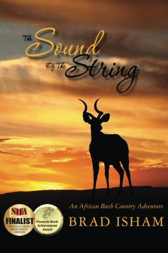 Download The Sound Of The String: An African Bush Country Adventure pdf