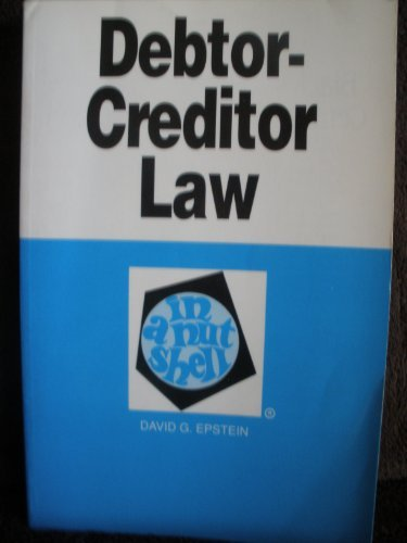 Debtor-Creditor Law in a Nutshell (Nutshell Series)
