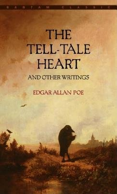 The Tell-Tale Heart and Other Writings[TELL-TALE HEART & OTHER WR][Mass Market Paperback] (The Tell Tale Heart And Other Writings)