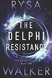 The Delphi Resistance (The Delphi Trilogy)